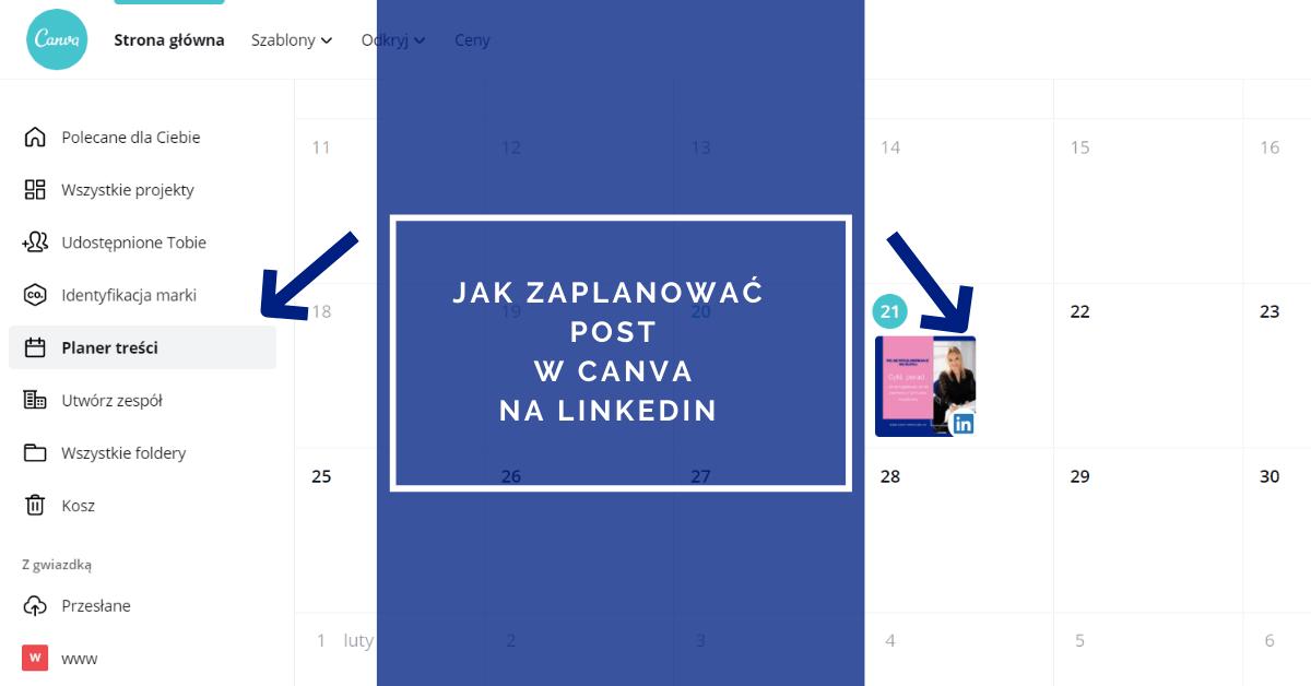 Jak zaplanować post w Canva na LinkedIn (mając opcję PRO)?